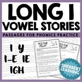 Long I Vowel Sounds - Reading Passages for Phonics Practice! - i, i-e, y, igh, i