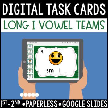 Long I Vowel Team Digital Task Cards