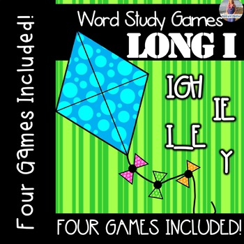 Long I Vowel Teams:  IGH, Y, IE, I_E [[Word Family GAMES!]]