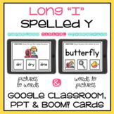 Y as a Vowel Long I Sound Digital Activity Google, PowerPoint, Boom Cards