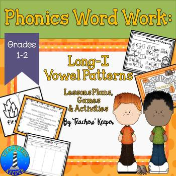 Long-I Word Work: Lessons, Games and Activites