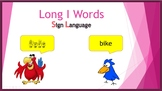 Long I Words (Sign Language)