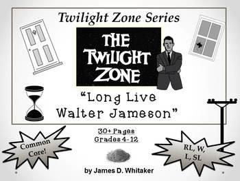 Long Live Walter Jameson Twilight Zone Episode Unit Resource Common Core
