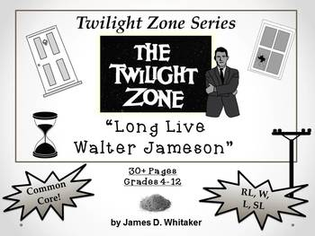 Long Live Walter Jameson Twilight Zone Episode Unit Resour