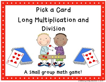 Long Multiplication and Division Pick a Card Game