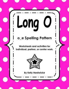 Long O CVCe Activities and Worksheets