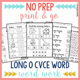 NO PREP Long O Worksheets   Magic E CVCe Word Work