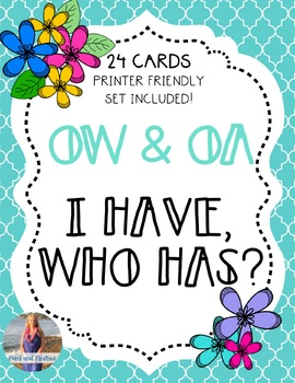 Long O [OW & OA] Game: I Have, Who Has!
