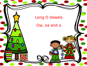 Long O PowerPoint (vowel teams oa, ow, and o)