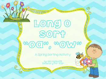 Long O Sort (OA and OW) {Spring Theme}