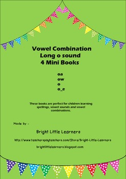 Long O Sound Vowel Combination (oa,ow,o,o_e) 4 Mini Books