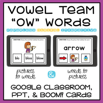Long O Spelled Ow Vowel Team Google Classroom Distance Learning Boom Cards Ppt