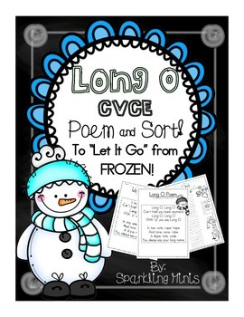 """Long """"O"""" CVCe Poem/ Song to """"Let It Go"""" from Frozen! (Sort included)"""