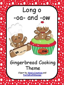 Long O Vowel - Gingerbread Theme