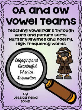 Long O Vowel Team - OA and OW: Word Sorts, Poems, Worksheets