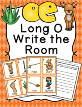 Long O Vowel Team oe Write the Room