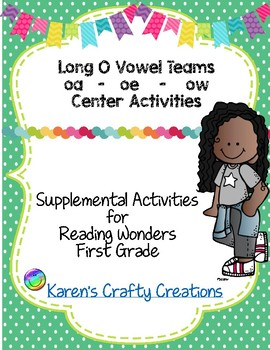 Long O Vowel Teams First Grade Reading Wonders Center Activities