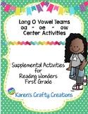 Long O Vowel Teams First Grade Reading Wonders Center Activities