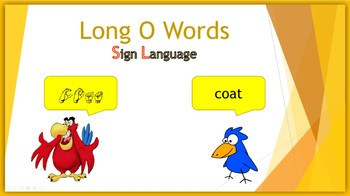 Long O Words (Sign Language)