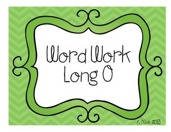 Long O Work Work