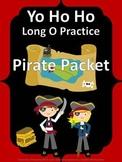 Long O - YO HO HO Long O PIRATE PACKET  (ow, oe, o, slient e)