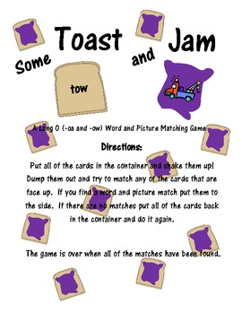 Long O (oa and ow) Some Toast and Jam