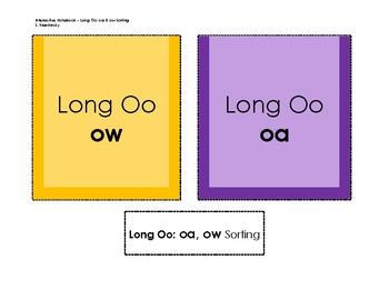 Long Oo; oa, ow Sorting - Interactive Notebook