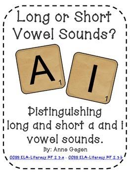 Long Or Short? A and I Vowel Sort
