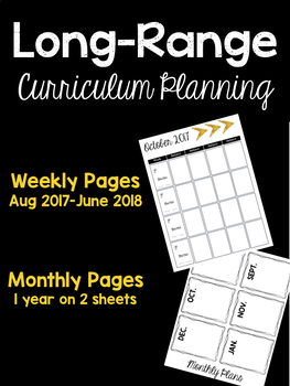 Long Range Curriculum Planning: Monthly & Weekly Sheets
