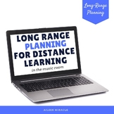Long-Range Planning for Distance Learning in the Music Room
