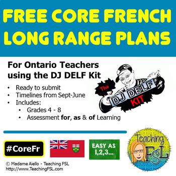 Long Range Plans (Ontario Core French) for DJ DELF Kit