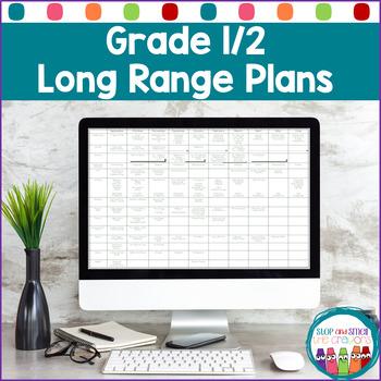 Long Range Plans for Grade One - Grade Two split