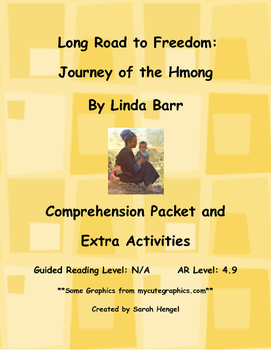 Long Road to Freedom: Journey of the Hmong by Linda Barr Comprehension Packet