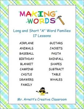 """Long & Short """"A"""" Word Families - 17 Word Sort Lessons - Making Words"""