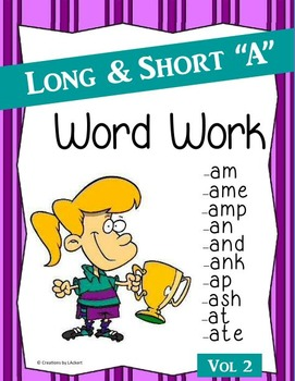 Long & Short A Word Work (Phonics - Word Families) Vol. 2