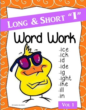 "Long & Short ""I"" Word Work (Phonics - Word Families) Vol. 1"