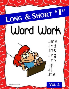 "Long & Short ""I"" Word Work (Phonics - Word Families) Vol. 2"