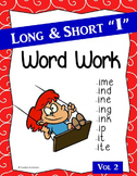 "Long & Short ""I"" Word Work (Phonics - Word Families) Vol. 2"