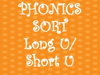 Long/Short U Sound Sort