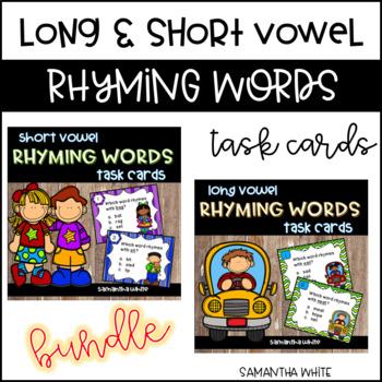 Long & Short Vowel Rhyming Words Task Cards BUNDLE