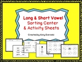 Long & Short Vowel Sorting Center & Activity Sheets