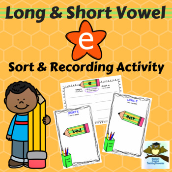 Long & Short Vowel Sound ~ E {sound sort and recording activity}