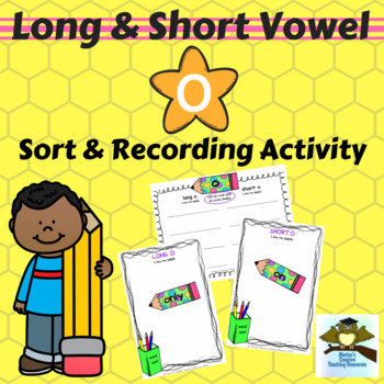 Long & Short Vowel Sound ~ O {sound sort and recording activity}