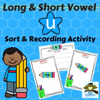 Long & Short Vowel Sound ~ U {sound sort and recording activity}