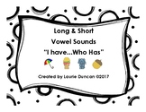 Long & Short Vowels: I Have Who Has