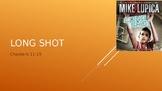Long Shot Chapters 11-15