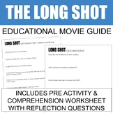 Long Shot | Movie Guide - Comprehension Questions | Social Justice