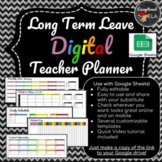 Long Term Leave (Maternity Leave) Digital Teacher Planner w/ Google Sheets