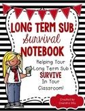 Long Term Sub/Supply Teacher Survival Binder- Black and White Version- EDITABLE!