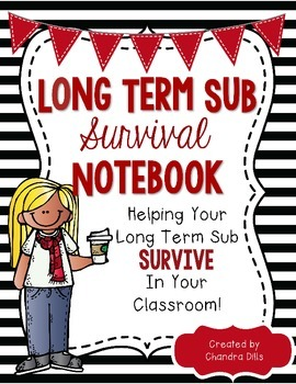 Long Term Sub/Supply Teacher Survival Binder- Black and White Version- EDITABLE!